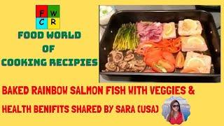 Oven Baked Healthy Salmon Rainbow Fish Recipe  | Fish Recipe | Best Salmon Recipe by SARA From USA